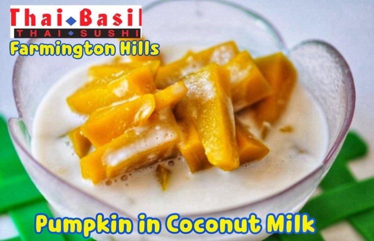 Buak Phak Tong- Coconut milk stewed pumpkin